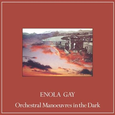 Orchestral Manoeuvres In The Dark - Enola Gay Remixes