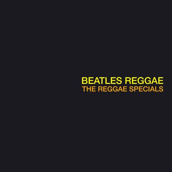 Reggae Specials - Reggae Beatles