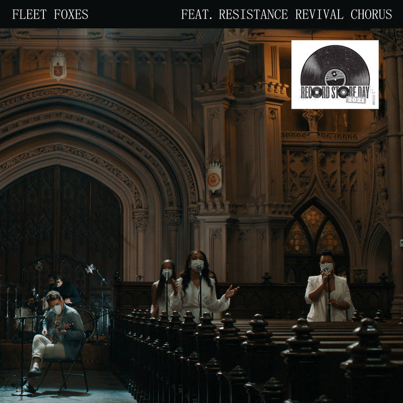 """Fleet Foxes - """"Can I Believe You"""" b/w """"Wading In Waist-High Water"""" feat. Resistance Revival Chorus"""