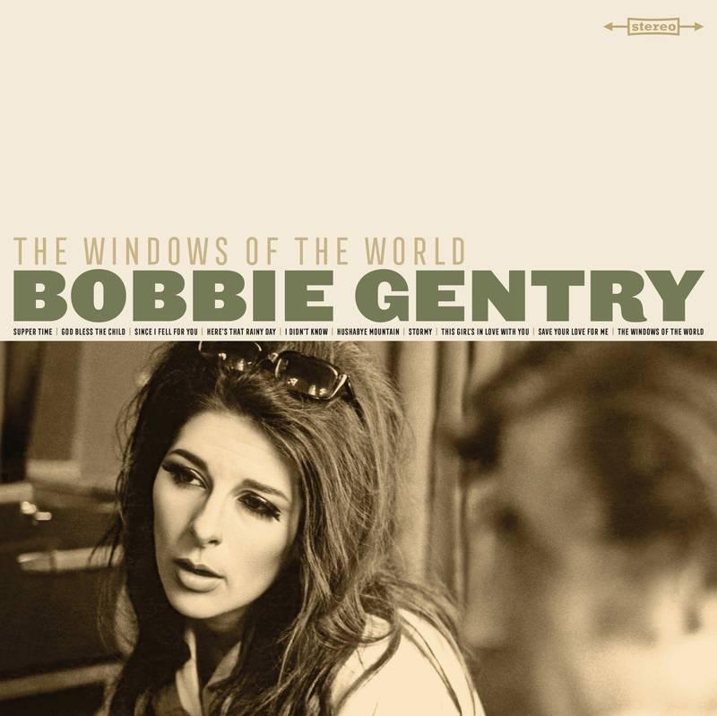 Bobbie Gentry - Windows Of the World
