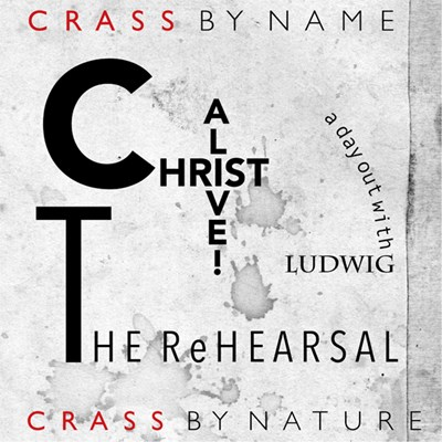 Crass - Christ Alive! - The Rehearsal