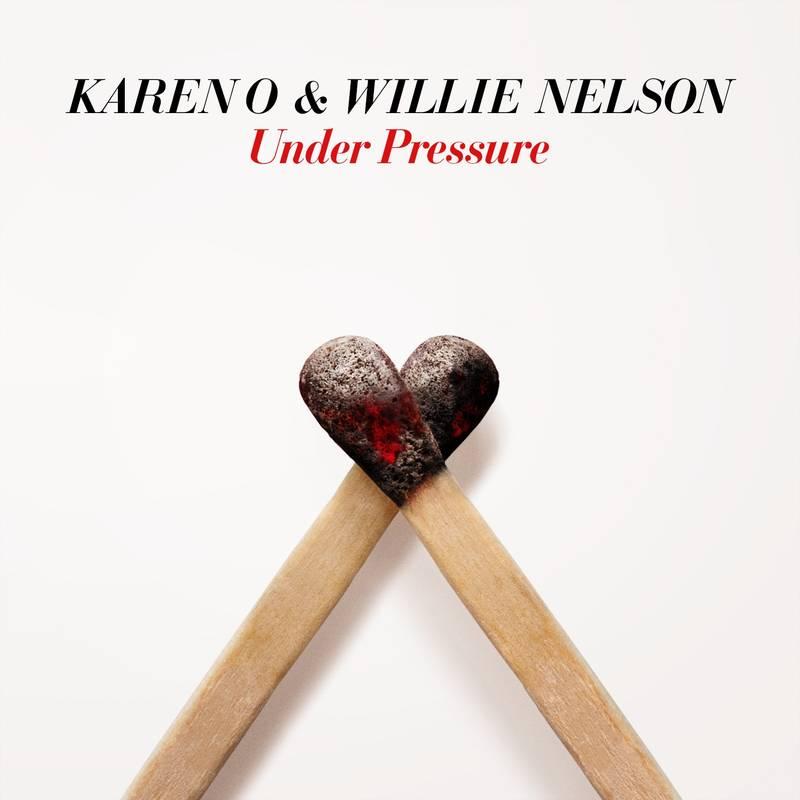 Karen O & Willie Nelson - Under Pressure