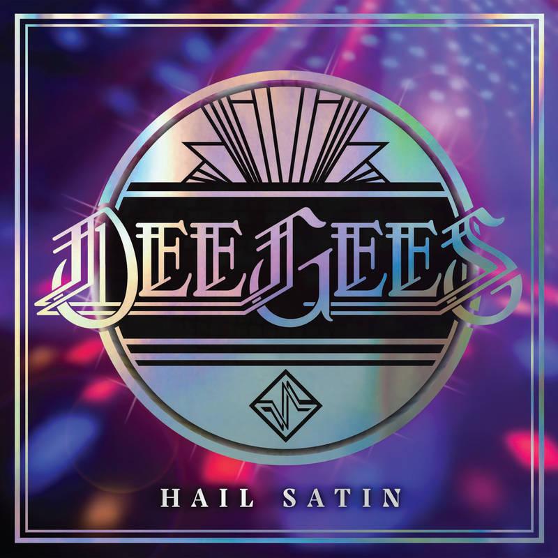 Dee Gees - Hail Satin