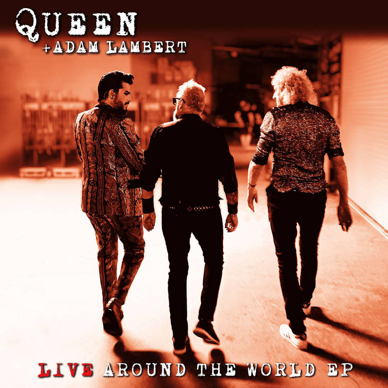 Queen + Adam Lambert - Live Around The World EP