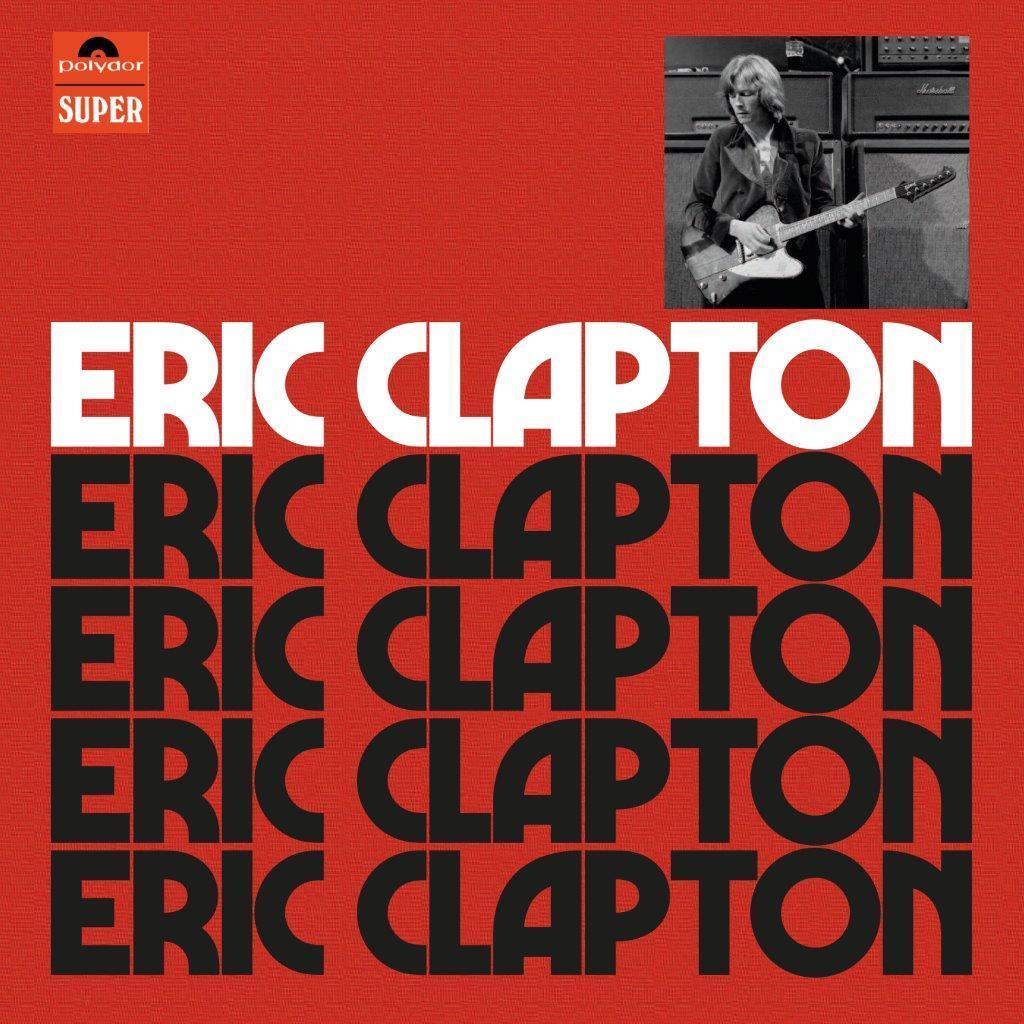 Eric Clapton - Eric Clapton Anniversary Deluxe Edition