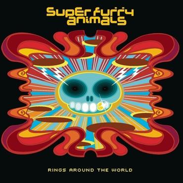 Super Furry Animals - Rings Around The World 20th Anniversary Edition