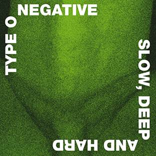 Type O Negative - Slow, Deep and Hard Limited Edition Deluxe Green and Black Vinyl