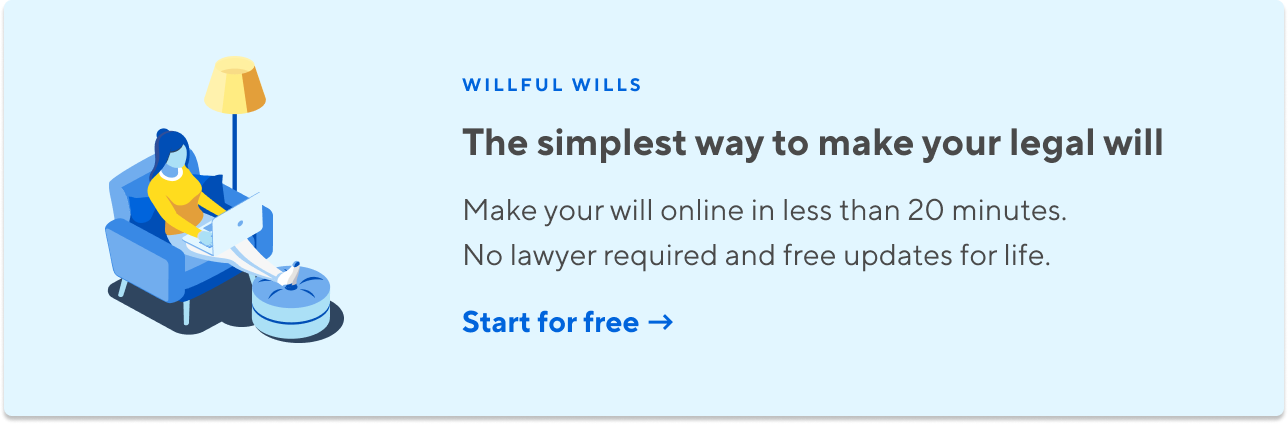 Willful Wills  The simplest way to make your legally-valid will. Make your will online in less than 20 minutes. No lawyer required and free updates for life.  Start for free.