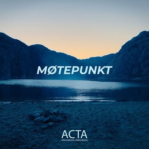 Skaperen - Acta Lovsang