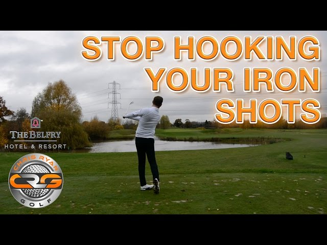 STOP HOOKING YOUR IRONS SHOTS