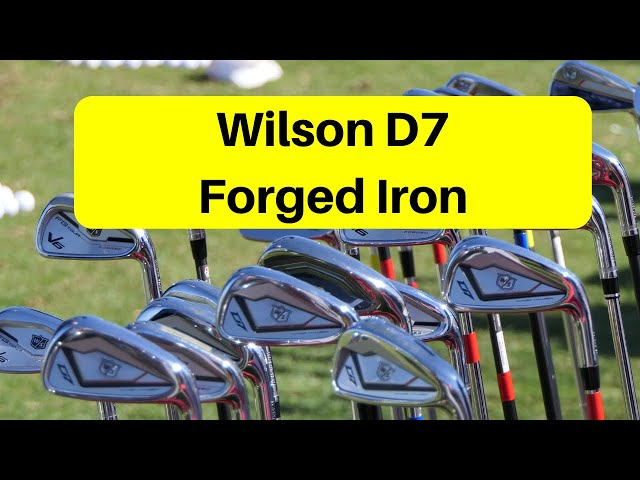 Wilson D7 forged iron review 2020