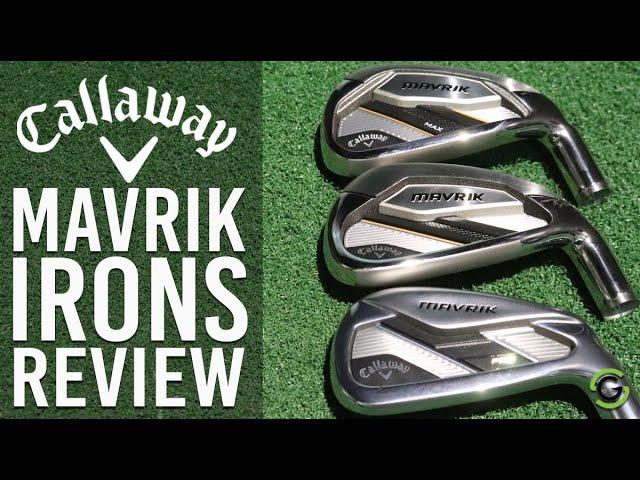 CALLAWAY MAVRIK IRONS (Standard, Pro & Max) REVIEW