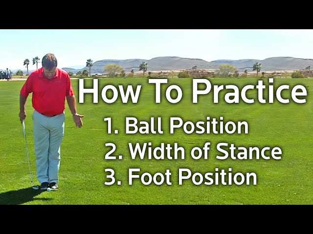 How To Practice Ball Position, Width of Stance and Foot Position