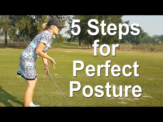 5 Steps to Perfect Golf Posture