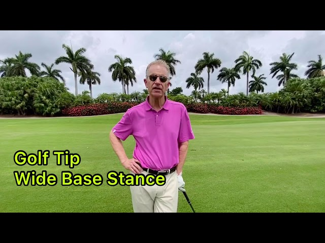 Dave's golf tip of the week- Wider Base Stance