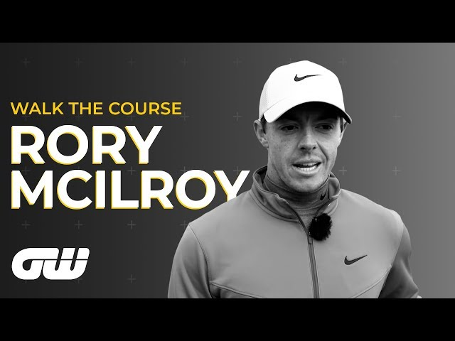 Rory McIlroy on His Mental Game and Dealing With Pressure | Walk The Course | Golfing World