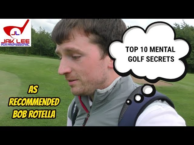 TOP 10 WAYS TO IMPROVE YOUR MENTAL GAME AT GOLF