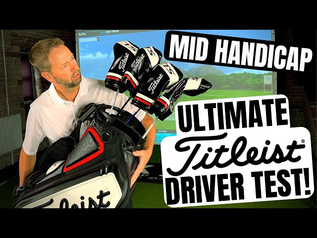 MID HANDICAP ULTIMATE DRIVER TEST - Titleist TS1 - TS2 - TS3 + Titleist TS4!