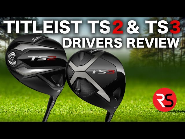 This is NOT what I expected from Titleist......TS2 & TS3 DRIVER REVIEW
