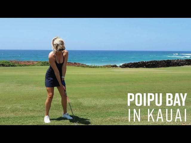 POIPU BAY BACK NINE COURSE VLOG // FROM GORGEOUS KAUAI, HAWAII