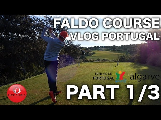 FALDO COURSE VLOG - PORTUGAL PART 1/3