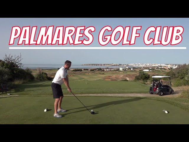 PALMARES GOLF CLUB THE BEST IN PORTUGAL ?