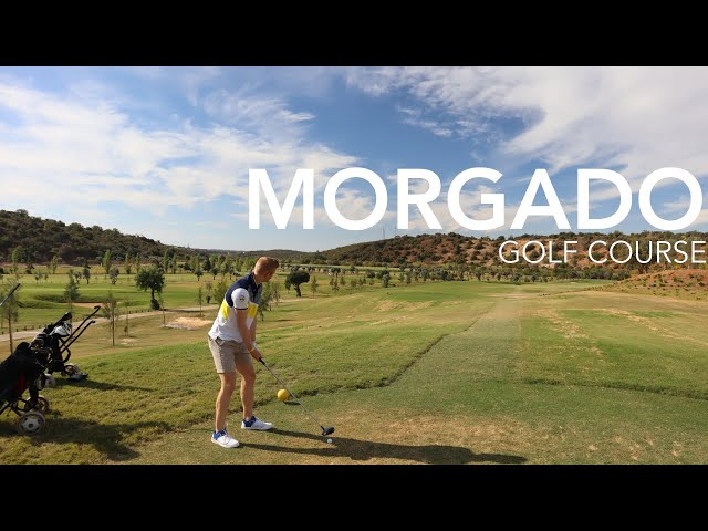 Morgado Golf Course | Course Vlog