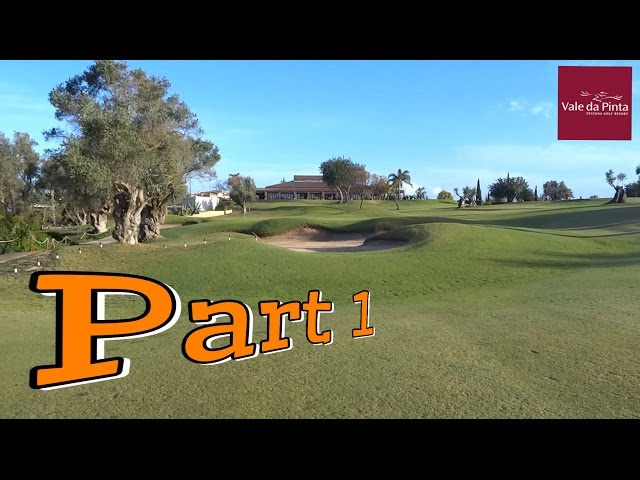 Vale da Pinta Golf Course VLOG - Portugal 2016 - PART 1