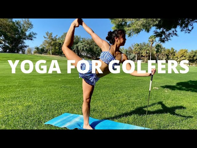 Specific Yoga Poses to Strengthen Golf Swing - Yoga For Golfers