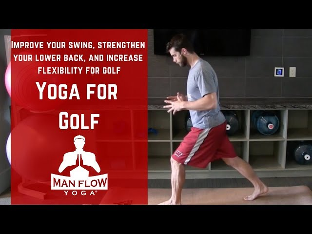 Yoga for Golf | Improve Your Swing, Strengthen Your Lower Back, and Increase Flexibility for Golf!