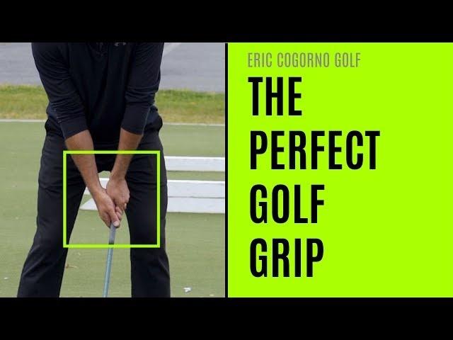 GOLF: The Perfect Golf Grip