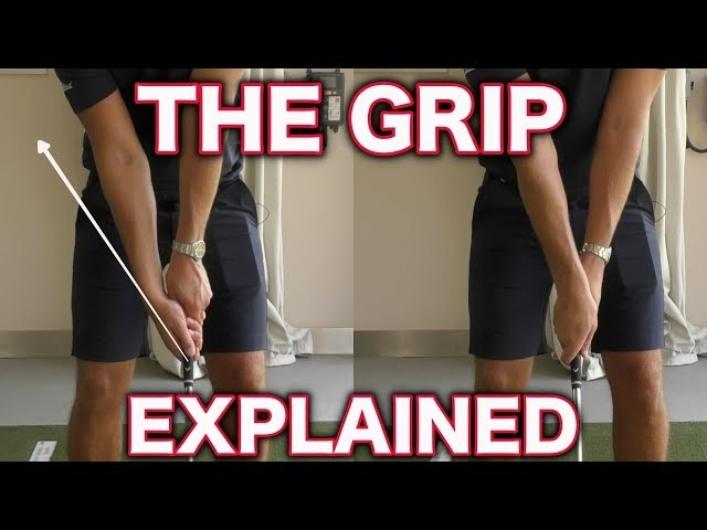 THE GOLF GRIP EXPLAINED