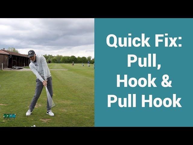 Quick Fix: Pull, Hook & Pull Hook.