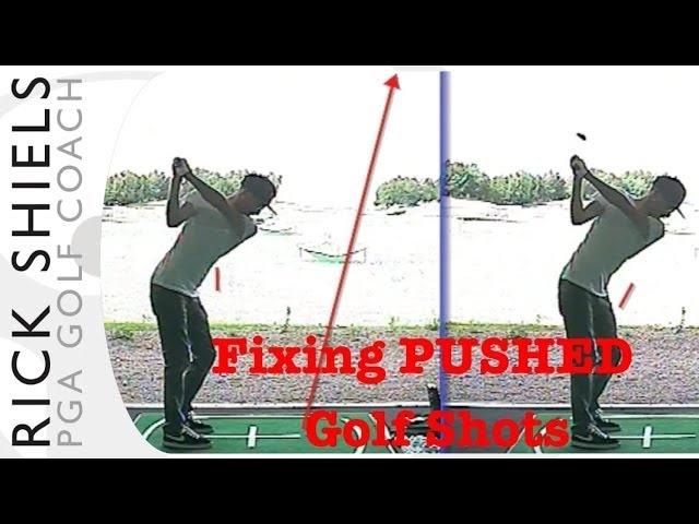 Fixing Pushed Golf Shots