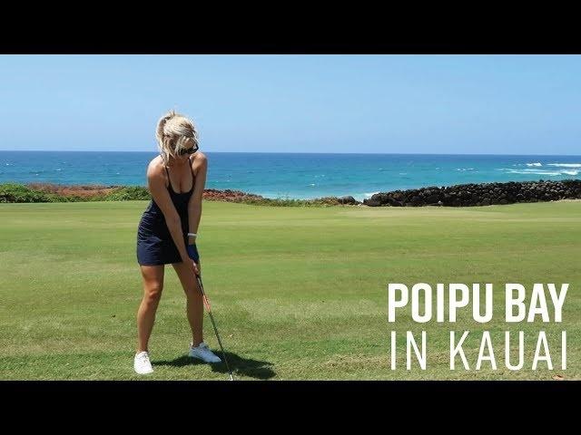 POIPU BAY BACK NINE COURSE VLOG // FROM GORGEOUS KAUAI, HAWAII