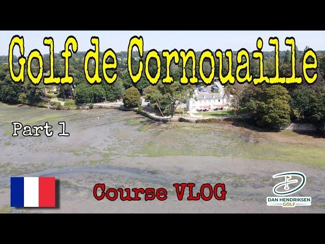 GOLF DE CORNOUAILLE COURSE VLOG - PART 1