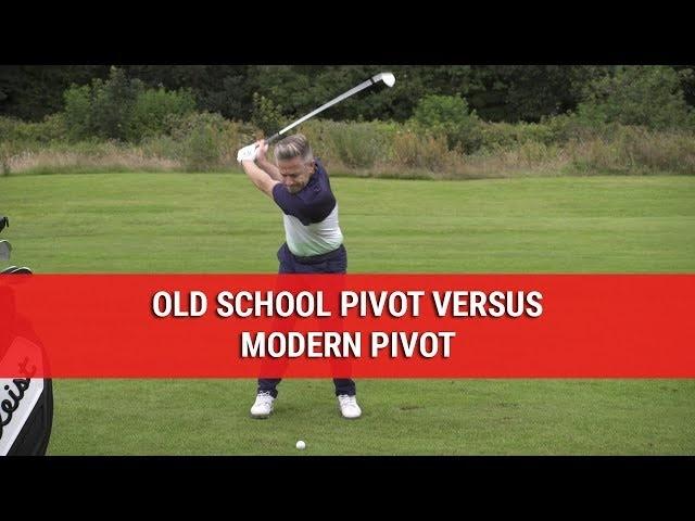 Old School Pivot vs Modern Pivot - Golf Swing Tips - DWG