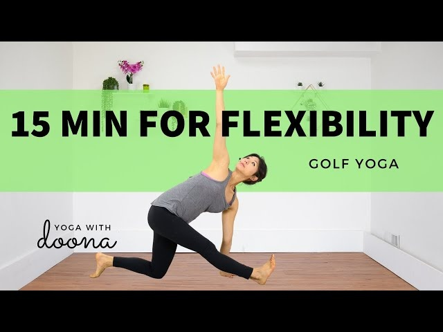 Increase Your Flexibility for a Lower Score | Yoga for Golfers |  Yoga with Doona | 4K UHD