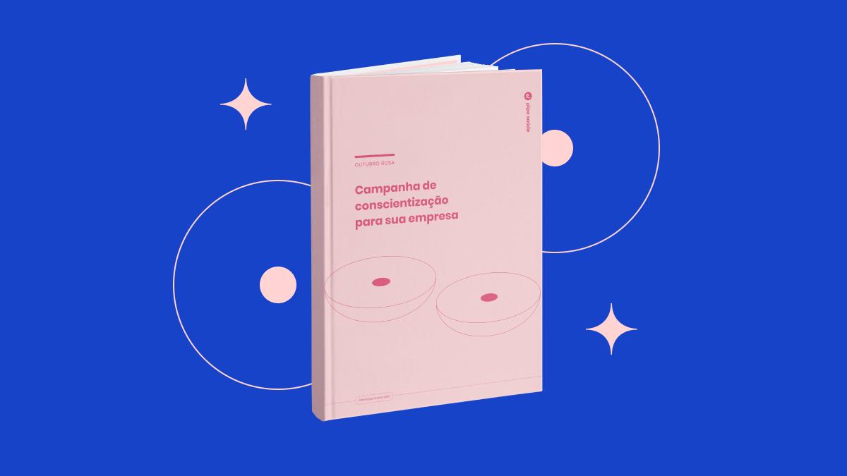Imagem do e-book sobre Campanha de conscientização do Outubro rosa para sua empresa