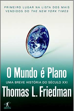 O Mundo é Plano – Thomas Friedman