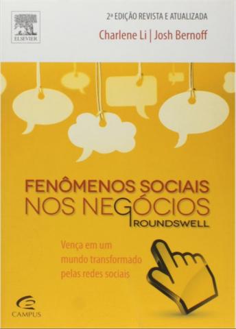 Groundswell – Fenômenos Sociais nos Negócios – Charlene Li e Josh Bernoff