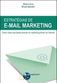Estratégias de E-mail Marketing – Murilo Gun e Bruno Queiroz