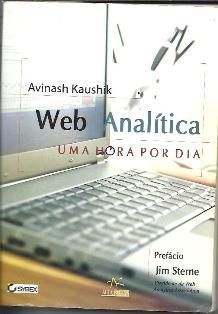 WebAnalytics 1 Hora por Dia – Avinash Kaushik