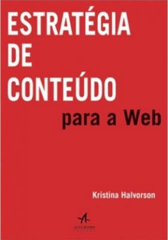 Estratégia de Conteúdo para Web – Kristina Halvorson