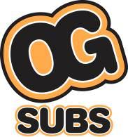 OG Subs