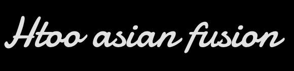 Htoo Asian Fusion