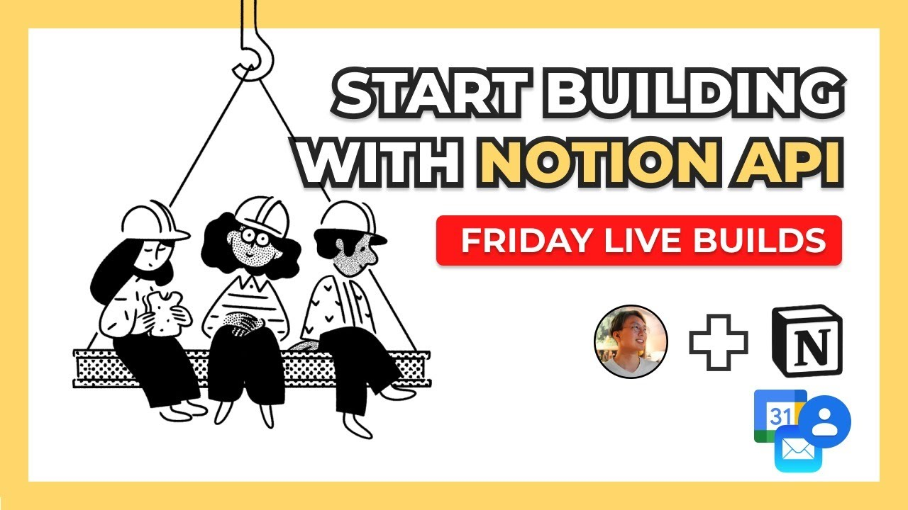 How To Build On Notion API (Public Beta) - Step By Step (Ep. 42)