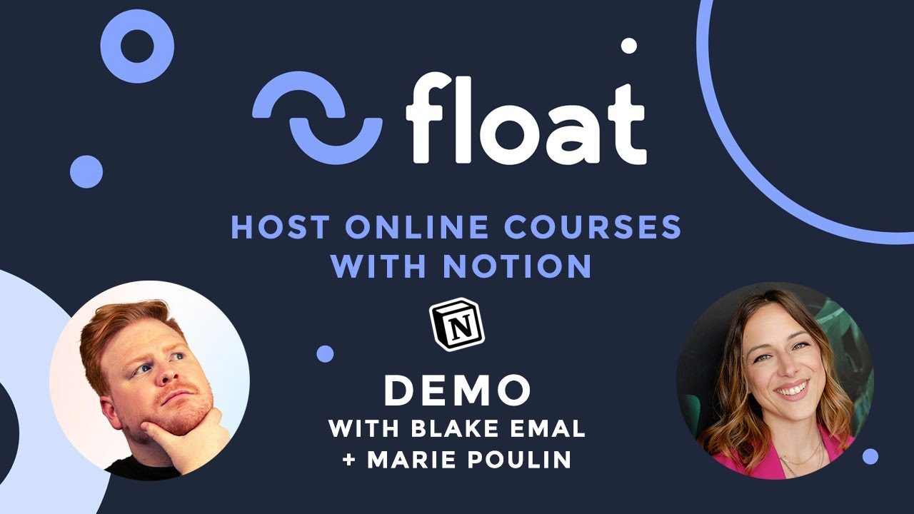 Host online courses with Notion: Float demo with Blake Emal
