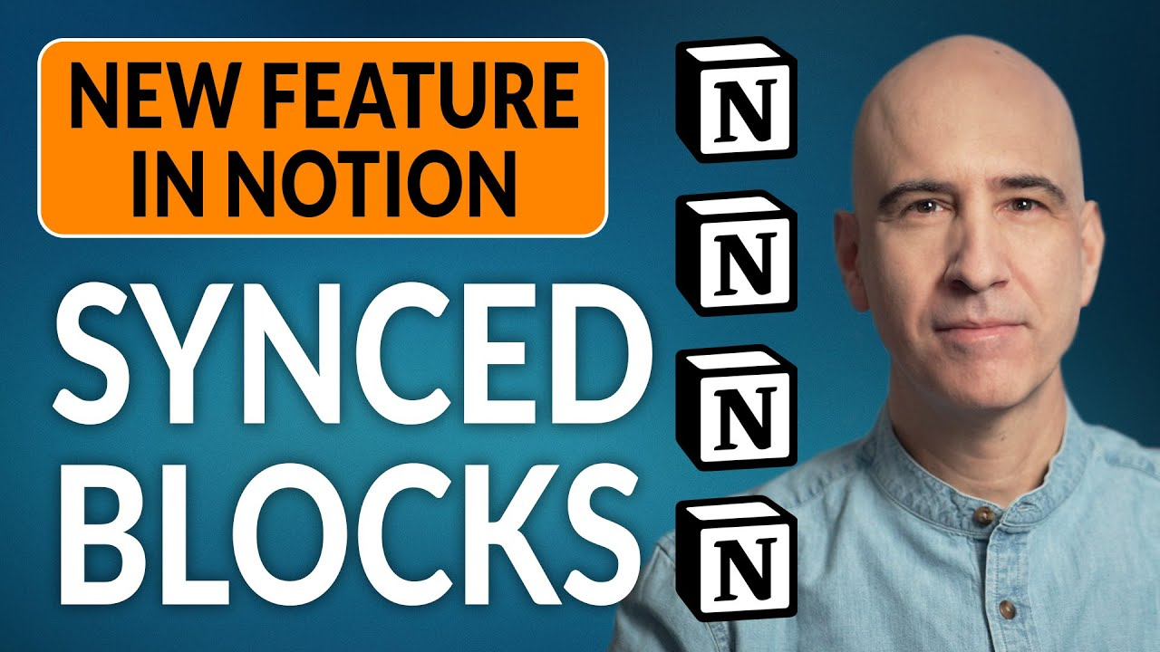 Synced Blocks in Notion: NEW FEATURE — Replacing Global Blocks