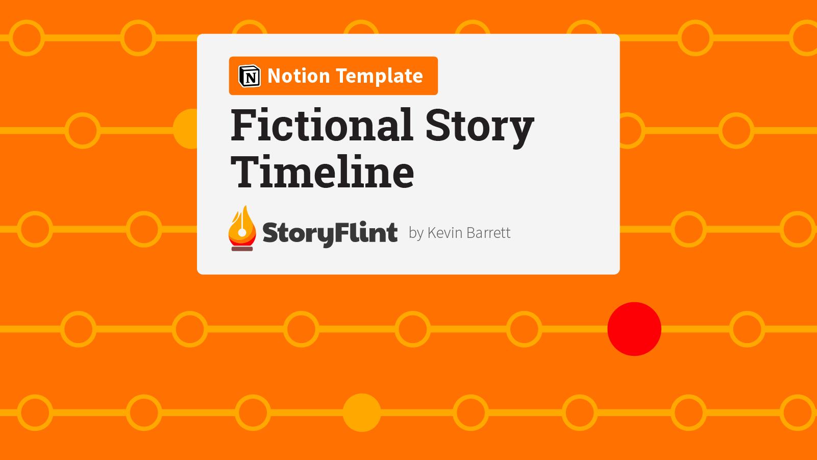 Fictional Story Timeline | A StoryFlint Notion Template